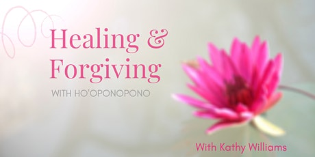 Healing & Forgiving with Ho'oponopono tickets