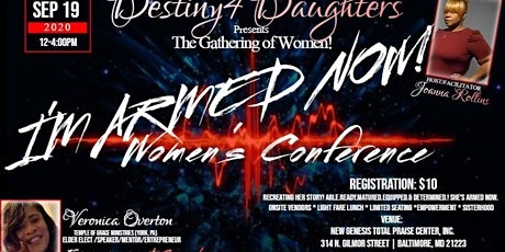 THE GATHERING OF WOMEN!I'M A.R.M.E.D NOW WOMEN'S CONFERENCE tickets