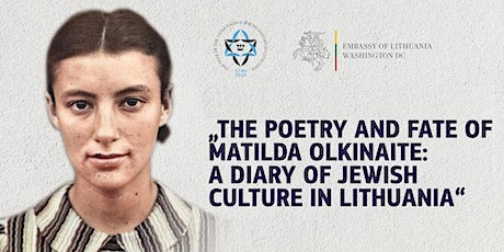 Poetry and Fate of Matilda Olkinaite: Diary of Jewish Culture in Lithuania tickets