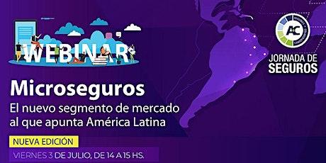 Nueva Edición Webinar:  Microseguros en América Latina, Maximiliano Selva entradas