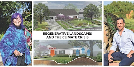 Regenerative Landscapes and the Climate Crisis - FREE LIVE EVENT VIA ZOOM tickets