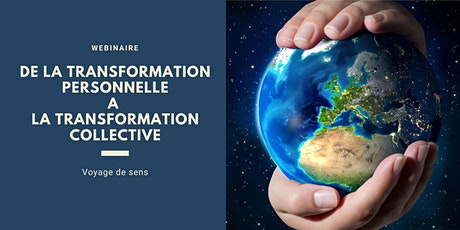 De la transformation personnelle à la transformation collective - Webinaire billets