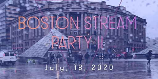 Boston Stream Party