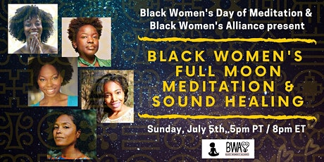 Black Women's Full Moon Meditation and Sound Bath tickets