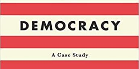 Democracy: A Case of Study - Cases 3 & 4 tickets