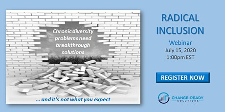 Radical Inclusion...the time is now tickets