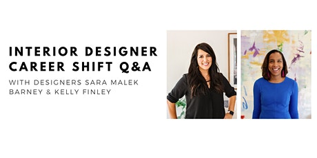 Interior Designer Career Shift Q&A with Sara Barney and Kelly Finley tickets