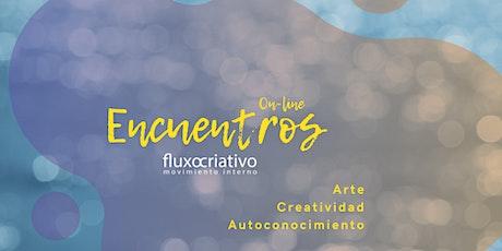 Encuentros Fluxocriativo en español ingressos