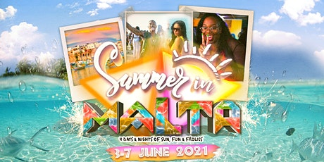 Summer In Malta 2021 tickets