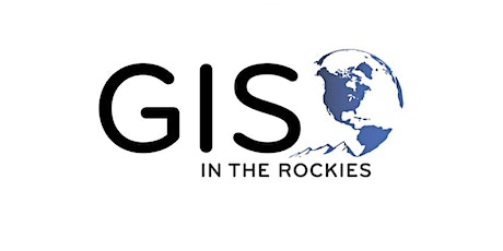 GIS in the Rockies 2020 - Virtual Conference tickets
