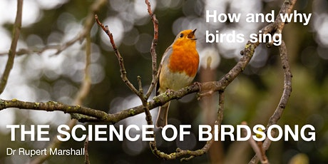 The Science of Birdsong: how and why do birds sing? tickets