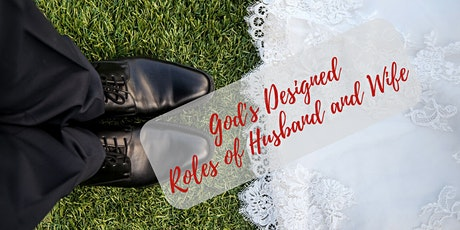 Date Night with a Purpose: Marriage Roles of Husband and Wife tickets