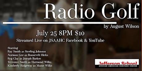 Radio Golf by August Wilson Fundraiser tickets