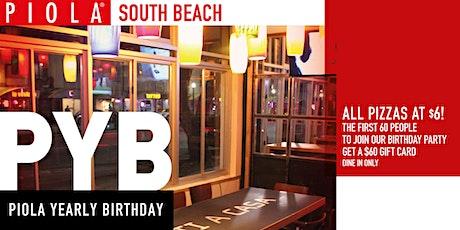 Piola South Beach Yearly Birthday tickets