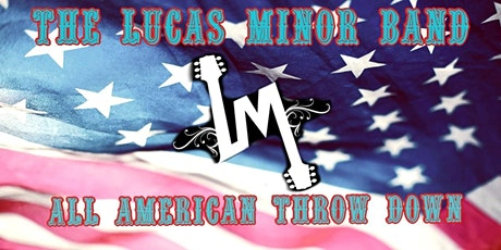 All American Throw Down with Lucas Minor Band tickets