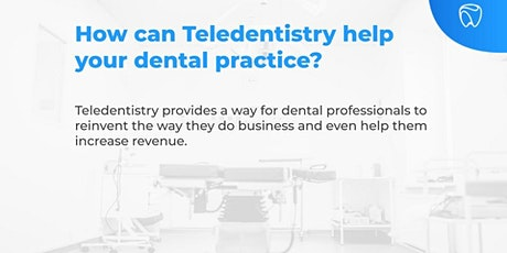 How can Tele-dentistry Help Your Dental Practice? tickets