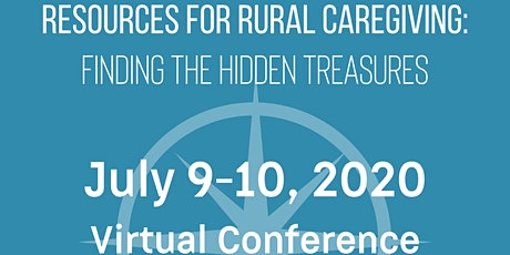 Conference on Resources for Rural Caregiving: Finding the Hidden Treasures tickets