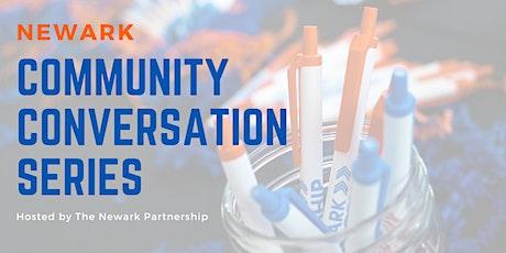 Newark Community Conversation Series tickets