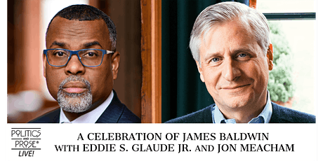 A Celebration of James Baldwin with Eddie S. Glaude Jr. and Jon Meacham tickets