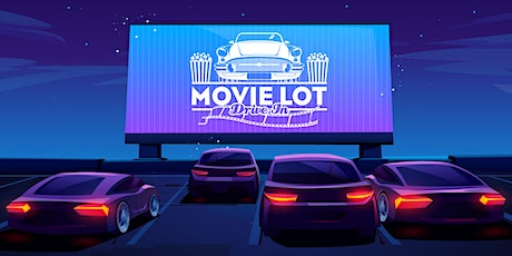 Movie Lot Drive-In: Friday 7/10/20 tickets