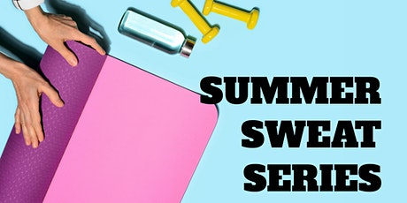 Summer Sweat Series Outdoor Fitness Classes tickets