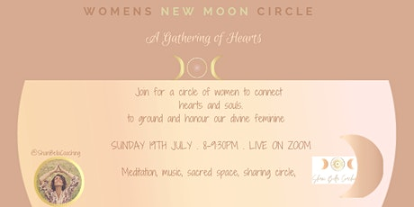New Moon Women's Circle- A Gathering of Hearts tickets
