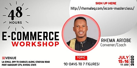 90 DAYS TO 7 FIGURES E-COMMERCE WORKSHOP tickets
