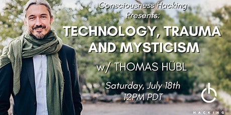 Technology, Trauma and Mysticism w/ Thomas Hübl tickets