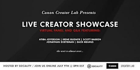Canon Creator Lab Presents: Live Creator Showcase tickets