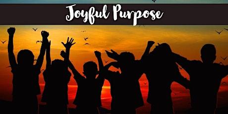 Joyful Purpose tickets