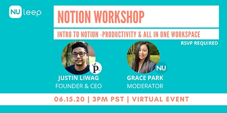 Workshop: Intro to Notion led by Justin Liwag tickets