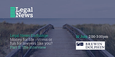 Legal News Exchange: Money for life (Part II) tickets