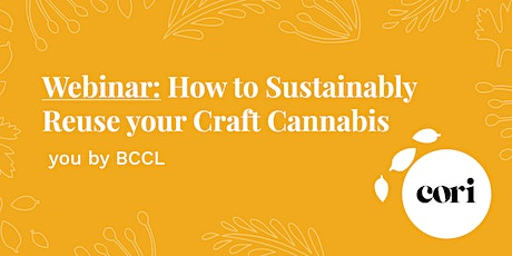 Webinar: How to Sustainably Reuse your Craft Cannabis tickets