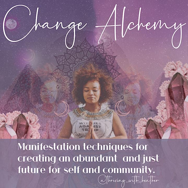 Change Alchemy: Manifesting to Thrive image