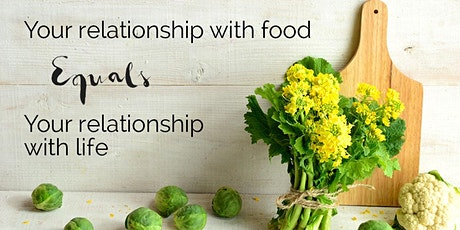 What is your relationship with food ? tickets