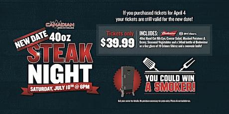 40oz Steak Night (Saskatoon - Stonebridge) tickets