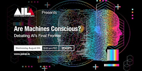 Are Machines Conscious? Debating AI's Final Frontier tickets