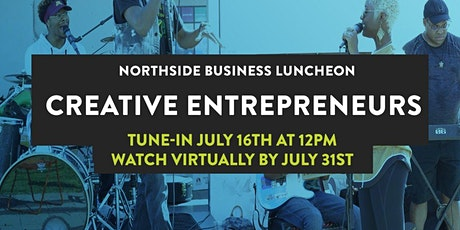 Northside Business Luncheon: Creative Entrepreneurs tickets