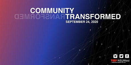 TEDxASUWest: Community Transformed tickets