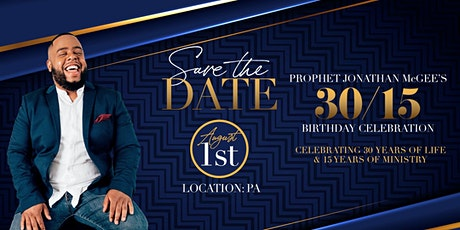 Prophet Jonathan McGee's 30/15 Birthday Celebration tickets