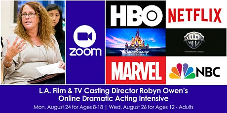 L.A. Film & TV Casting Dir. Robyn Owen's Online Dramatic Acting Intensive tickets