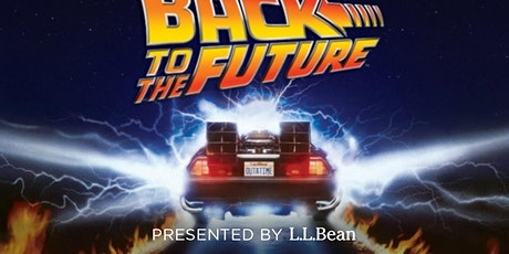 Back to the Future, July 9, Saco Drive-In, brought to you by L.L.Bean tickets