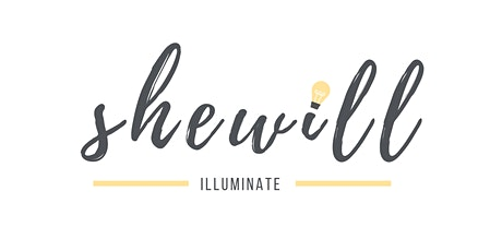 SheWill Illuminate tickets