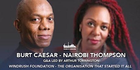 WINDRUSH: HISTORY THROUGH PROSE AND POETRY Burt Caesar and Nairobi Thompson tickets