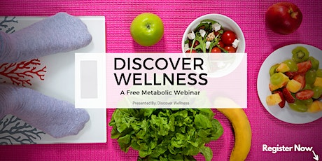 Discover Wellness: A Free Weigh Loss Webinar tickets