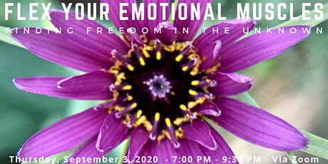 Flex Your Emotional Muscles: Finding Freedom in the Unknown tickets