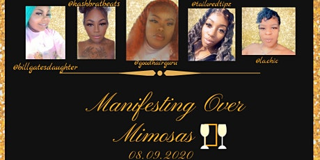 Manifesting Over Mimosas: Manifest The Reality You Want ! tickets