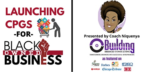 Launching CPGs for Black Owned Business tickets