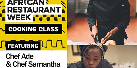 African Restaurant Week Cooking Class Series - with Ade and Samantha tickets