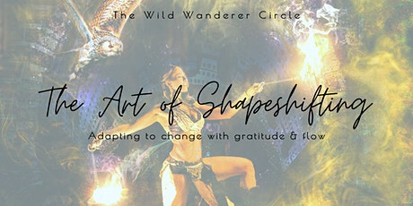 Full Moon Online Ritual Circle: The Art of Shapeshifting tickets
